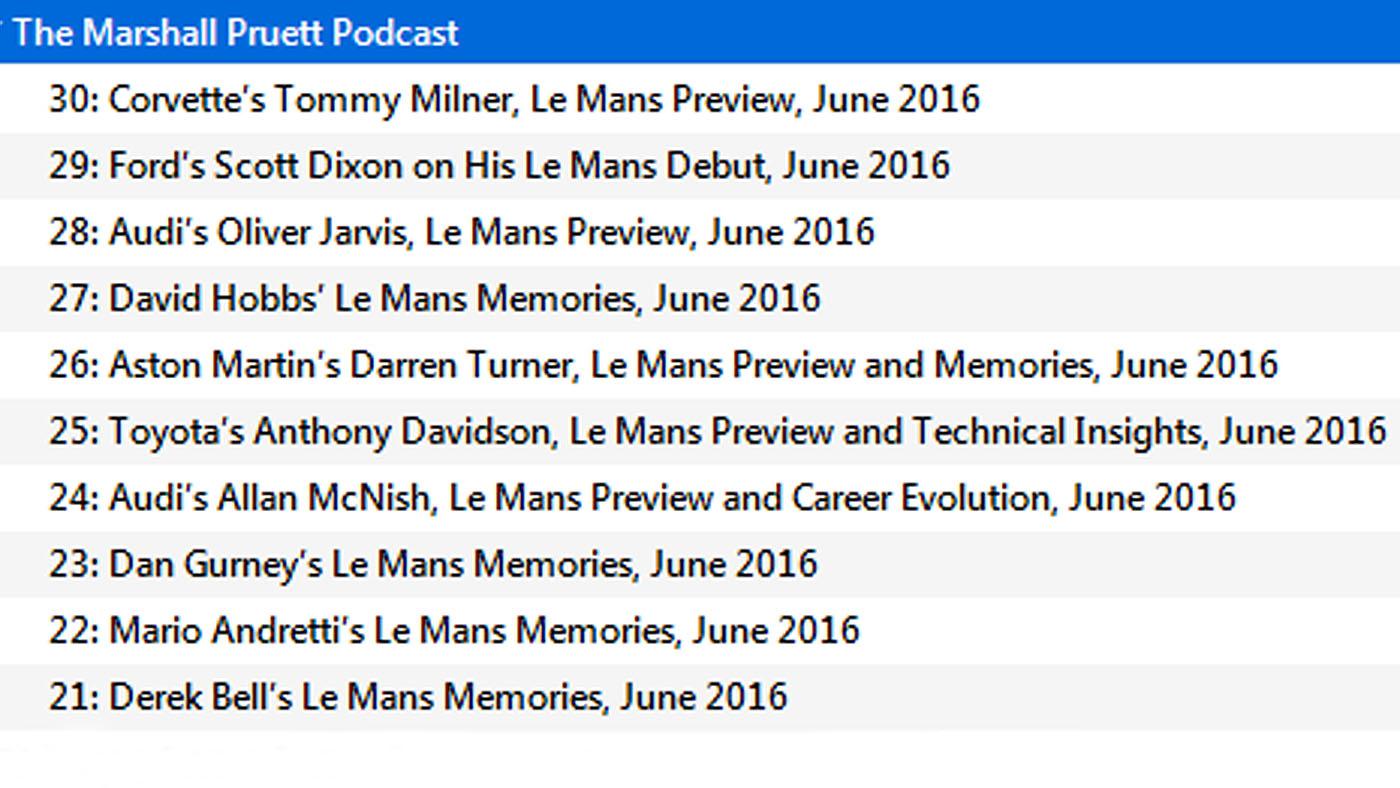 Le Mans, 24 Hours of Le Mans, Marshall Pruett Podcast